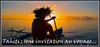 Tahiti, une invitation au voyage