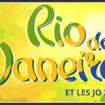Rio & les J.O. 2016